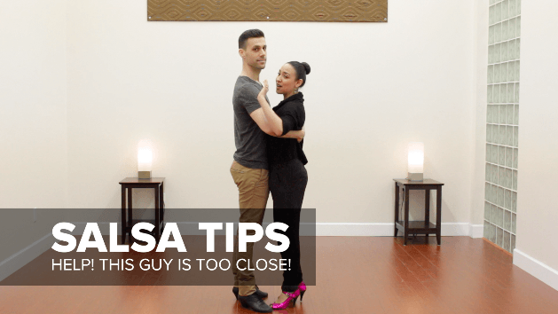 salsa tip what to do when a guy is dancing too close