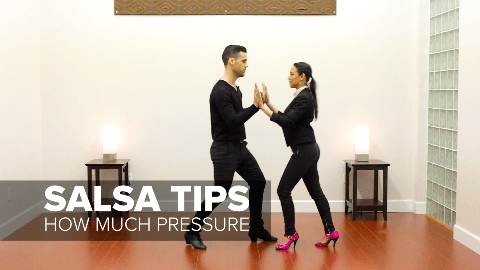 salsa tip how much hand pressure to use when dancing