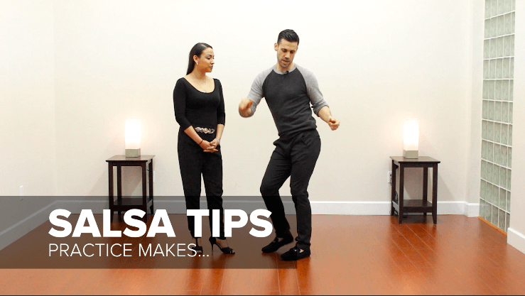 salsa dancing tip - practice makes permanent