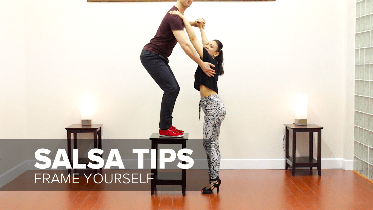 Salsa tips for women - frame yourself